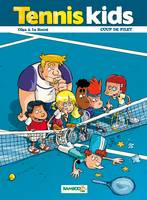 2, Tennis kids - tome 02, Coup de filet