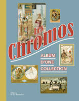 Les chromos / album d'une collection