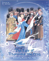 THE TALE OF TSAREVNA THE FROG
