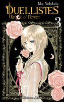 DUELLISTES, KNIGHTS OF FLOWERS - TOME 3 - VOLUME 03