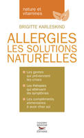 Allergies / Les solutions naturelles, les solutions naturelles