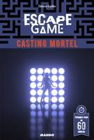 Escape game : casting mortel, Casting mortel