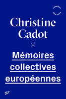 MEMOIRES COLLECTIVES EUROPEENNES