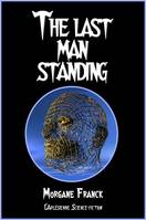 The last man standing, Nouvelle de science-fiction