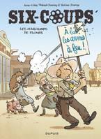 SIX COUPS - SIX-COUPS - TOME 2 - LES MARCHANDS DE PLOMBS