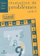 RESOLUTION DE PROBLEMES CYCLE 3 - FICHIER PHOTOCPIABLE