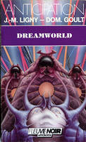 Dreamworld - Jean-Marc LIGNY