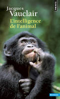 L'INTELLIGENCE DE L'ANIMAL