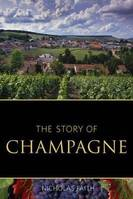 The Story of Champagne (Anglais)