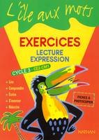 Lecture, expression, cycle 3, CE2-CM1, exercices