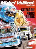 Michel Vaillant., 49, MICHEL VAILLANT - T49 - CATEGORIE POIDS LOURDS 49 (REEDITION)