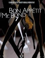 Bon app'tit, Mr Bond
