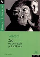 Zoo ou l'assassin philanthrope