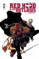 Red Hood & les outlaws, 1, Red Hood & the Outlaws  - Tome 1