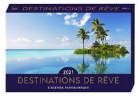 Destinations de rêve 2021 / l'agenda panoramique