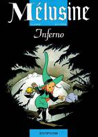 Mélusine., 3, Mélusine - Tome 3 - INFERNO