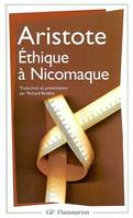 Éthique à Nicomaque, TRADUCTION ET PRESENTATION PAR RICHARD BODEUS