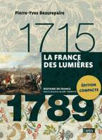 LA FRANCE DES LUMIERES (1715-1789) VERSION COMPACTE