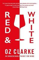 Red & White (Anglais), An unquenchable thirst for wine