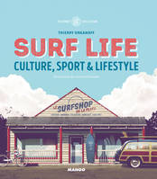 Surf Life, Culture, sport & lifestyle