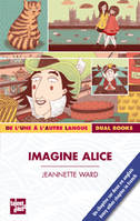 Imagine alice, Livre