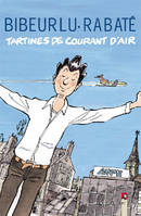 Tartines de courant d'air