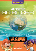 REPORTERS SCIENCES CM1 CM2 GUIDE