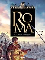 2, Roma - Tome 02, Vaincre ou mourir