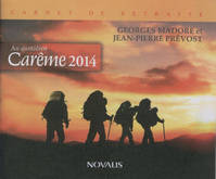 AU QUOTIDIEN LE CAREME 2014