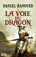 La Dague et la fortune - tome 1 : La Voie du dragon