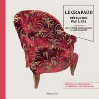 Le crapaud / réfection pas à pas : méthode traditionnelle et méthode contemporaine