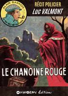 Le Chanoine Rouge