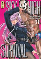 8, Sky-high survival - Tome 8