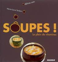 Soupes ! Le plein de vitamines