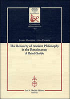 The Recovery of Ancient Philosophy in the Renaissance