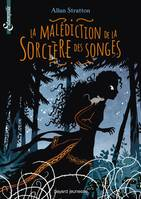 MALEDICTION DE LA SORCIERE DES SONGES
