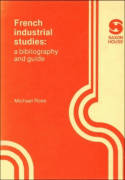 French industrial studies, A bibliography and guide