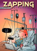 Zapping generation, Zapping Generation - Tome 2 - Trop accro !