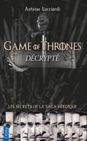 Game of Thrones decrypté