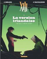 XIII / La version irlandaise : the Kelly Brian story