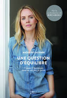 Une question d'équilibre