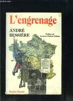 L'engrenage,