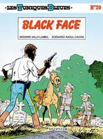 Les Tuniques Bleues - Tome 20 - BLACK FACE, Volume 20, Black Face
