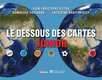 Le dessous des cartes junior / atlas junior, format compact