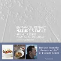 Nature's table, Refined recipes from an alpine chalet