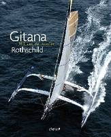Gitana - 100 ans de passion Rothschild, 100 ans de passion Rothschild