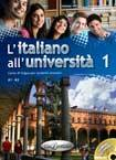 L'ITALIANO ALL'UNIVERSITA 1  LIBRO DI CLASSE ED ESERCIZIARIO + CD AUDIO (A1/A2), Elève+CD