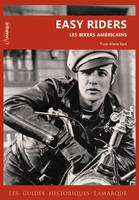 Easy Riders, Les bikers américains