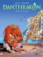 2, Danthrakon / Lyreleï la fantasque