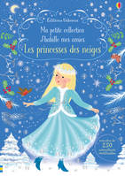 J'habille mes amies - Ma petite collection - Princesse des neiges
